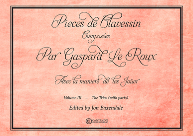 Pieces de Clavessin, vol 3 The Trios (with parts)