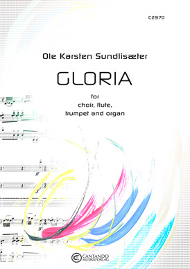 Gloria - for choir,flute,trumpet and organ - Score