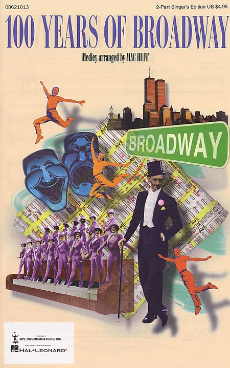 100 Years of Broadway (Medley) (Singer's Edition)(2-part)
