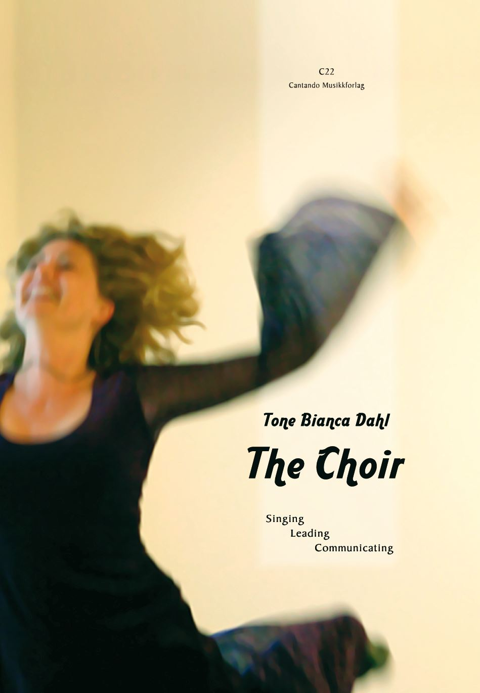 The Choir (Tone Bianca Dahl)