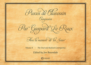 Pieces de Clavessin, vol 2. The Duet and Realised Contreparties